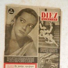 Coleccionismo de Revista Diez Minutos: REVISTA DIEZ MINUTOS Nº 31 MARZO 1952. EN ESTE NÚMERO: SE SUBASTA EN LONDRE UN COLLAR ..... Lote 173530785