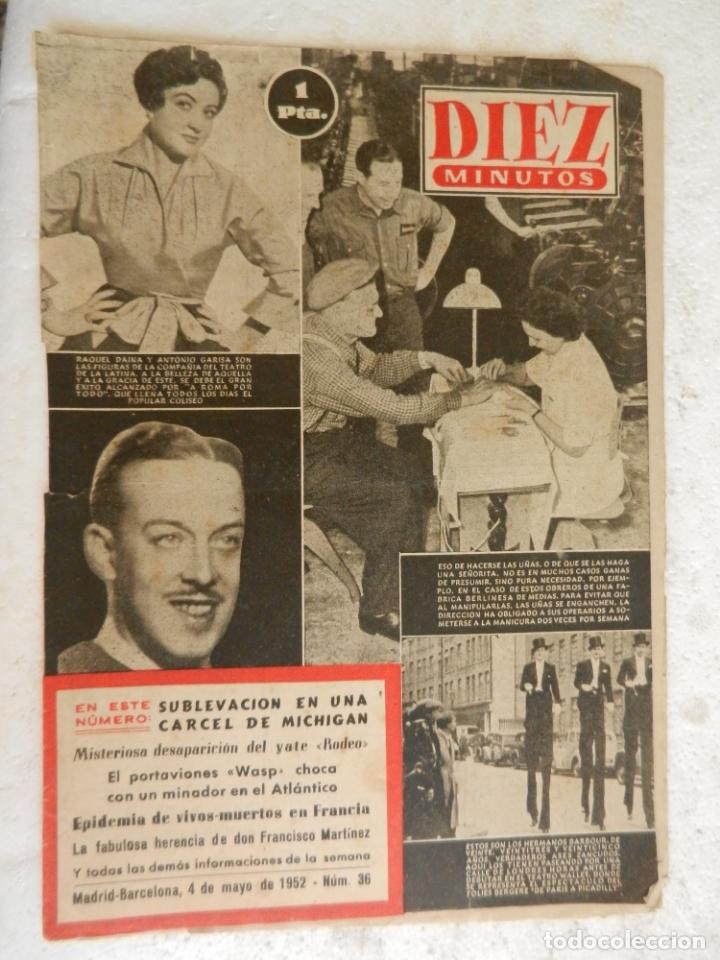 REVISTA DIEZ MINUTOS Nº 36 MAYO 1952. EN ESTE NÚMERO: LA FABULOSA HERENCIA DE FRANCISCO MARTÍNEZ... (Coleccionismo - Revistas y Periódicos Modernos (a partir de 1.940) - Revista Diez Minutos)