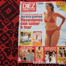 Coleccionismo de Revista Diez Minutos: REVISTA DIEZ MINUTOS ANA ROSA QUINTANA VACACIONES CON SABOR A MAR. Lote 177480683