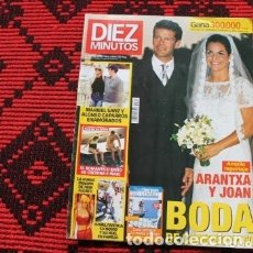 Coleccionismo de Revista Diez Minutos: REVISTA DIEZ MINUTOS ARANTXA Y JOAN BODA DE CAMPEONATO. Lote 177480882