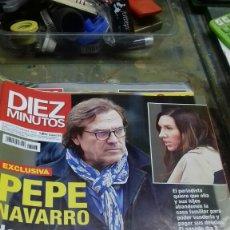 Coleccionismo de Revista Diez Minutos: DIEZ MINUTOS. 3473. PEPE NAVARRO. Lote 183592028