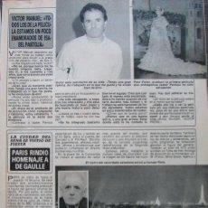 Coleccionismo de Revista Diez Minutos: RECORTE REVISTA DIEZ MINUTOS Nº 2028 1990 VICTOR MANUEL, ANTONIO OTERO EL VENGADOR DE VALLECAS. Lote 193242723