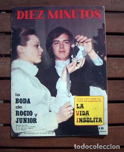 DIEZ MINUTOS / BODA DE ROCIO DURCAL & JUNIOR, SOLEDAD MIRANDA, MASSIEL, CATHERINE DENEUVE (Coleccionismo - Revistas y Periódicos Modernos (a partir de 1.940) - Revista Diez Minutos)