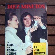 Coleccionismo de Revista Diez Minutos: DIEZ MINUTOS / BODA DE ROCIO DURCAL & JUNIOR, SOLEDAD MIRANDA, MASSIEL, CATHERINE DENEUVE. Lote 194893258