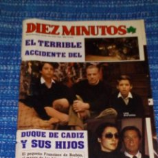 Coleccionismo de Revista Diez Minutos: VENDO REVISTA 10 MINUTOS, 18/2/1984 (EL TERRIBLE ACCIDENTE DEL DUQUE DE CADIZ Y SUS HIJOS), VER FOTO. Lote 197052501