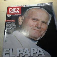 Coleccionismo de Revista Diez Minutos: REVISTA DIEZ MINUTOS. MUERTE DE JUAN PABLO II. 15 ABRIL 2005. Lote 198544448