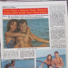 Coleccionismo de Revista Diez Minutos: RECORTE REVISTA DIEZ MINUTOS Nº 1617 1982 TONY ISBERT Y ADRIANA VEGA. . Lote 199149991