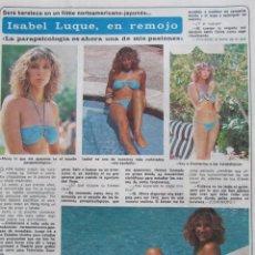 Coleccionismo de Revista Diez Minutos: RECORTE REVISTA DIEZ MINUTOS Nº 1617 1982 ISABEL LUQUE. Lote 199150027