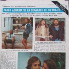 Coleccionismo de Revista Diez Minutos: RECORTE REVISTA DIEZ MINUTOS Nº 1617 1982 PABLO ABRAIRA 4 PGS. Lote 199150355