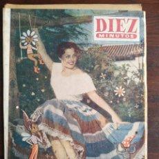 Coleccionismo de Revista Diez Minutos: UNA REVISTA DIEZ MINUTOS Nº EXTRAORDINARIO DE PRIMAVERA 240 – 1 ABRIL 1956 PORTADA CARMEN SEVILLA. Lote 199188041