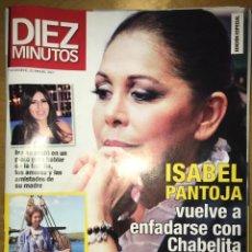 Coleccionismo de Revista Diez Minutos: DIEZ MINUTOS - NÚM: 3507 - NOVIEMBRE 2018 - ISABEL PANTOJA VUELVE A ENFADARSE CON CHABELITA. Lote 201555523