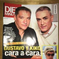 Coleccionismo de Revista Diez Minutos: DIEZ MINUTOS - NÚM: 3508 - NOVIEMBRE 2018 - GUSTAVO Y KIKO CARA A CARA - ENTREVISTA EXCLUSIVA. Lote 201555643