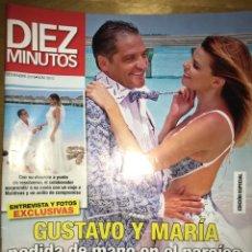 Coleccionismo de Revista Diez Minutos: DIEZ MINUTOS - NÚM: 3510 - NOVIEMBRE 2018 - GUSTAVO Y MARÍA PEDIDA DE MANO EN EL PARAÍSO. Lote 201555698