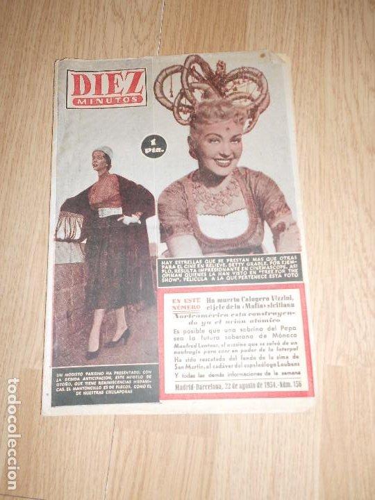 DIEZ MINUTOS Nº 156 / 22 AGOSTO 1954 (Coleccionismo - Revistas y Periódicos Modernos (a partir de 1.940) - Revista Diez Minutos)
