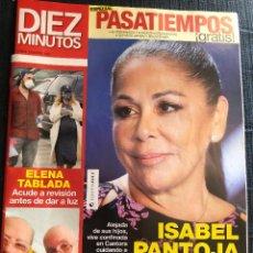 Coleccionismo de Revista Diez Minutos: REVISTA 'DIEZ MINUTOS', Nº 3582. 15 DE ABRIL DE 2020. ISABEL PANTOJA EN PORTADA. COMO NUEVA.. Lote 203458425