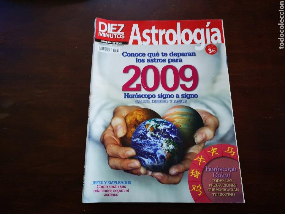 DIEZ MINUTOS. ASTROLOGÍA. CONOCE QUE TE DEPARAN LOS ASTROS PARA 2009 (Coleccionismo - Revistas y Periódicos Modernos (a partir de 1.940) - Revista Diez Minutos)