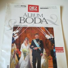 Coleccionismo de Revista Diez Minutos: REVISTA DIEZ MINUTOS. ALBUM BODA FELIPE Y LETIZIA. Lote 205293380