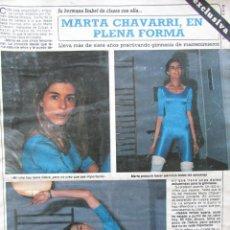 Coleccionismo de Revista Diez Minutos: RECORTE REVISTA DIEZ MINUTOS Nº 1682 1983 MARTA CHAVARRI 2 PGS. Lote 206999036