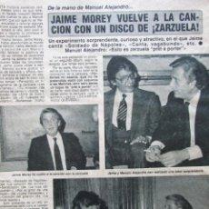 Coleccionismo de Revista Diez Minutos: RECORTE REVISTA DIEZ MINUTOS Nº 1682 1983 JAIME MOREY. Lote 206999106