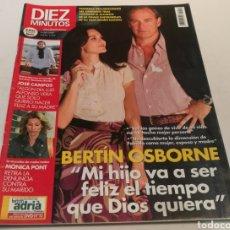 Coleccionismo de Revista Diez Minutos: DIEZ MINUTOS , BERTÍN OSBORNE , MI HIJO A SER FELIZ EL TIEMPO Q DIOS QUIERA. Lote 212920602