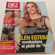 Coleccionismo de Revista Diez Minutos: DIEZ MINUTOS , BELÉN ESTEBAN REVOLUCIÓNA EL PLATO DE AIDA. Lote 212924165