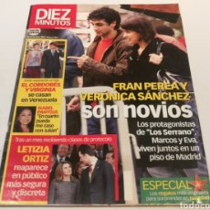 Coleccionismo de Revista Diez Minutos: DIEZ MINUTOS , FRAN PEREA Y VERÓNICA SÁNCHEZ SON NOVIOS, EL CORDOBÉS Y VIRGINIA. Lote 212927737