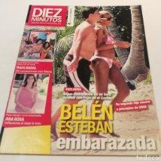 Coleccionismo de Revista Diez Minutos: DIEZ MINUTOS , BELÉN ESTEBAN EMBARAZADA ,RAFA Y DE VACACIONES CON XISCA. Lote 212927820