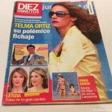 Coleccionismo de Revista Diez Minutos: DIEZ MINUTOS , TEMA ORTIZ SU POLÉMICO FICHAJE, CAYETANO RIVERA. Lote 212942022