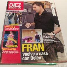 Coleccionismo de Revista Diez Minutos: DIEZ MINUTOS , FRAN VUELVE A CASA CON BELÉN, ISABEL PANTOJA , NO DEBO ARREPENTIRME DE LO Q HICE POR. Lote 212942321