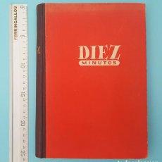 Coleccionismo de Revista Diez Minutos: TOMO REVISTA DIEZ MINUTOS 1951 DEL 8 SEPTIEMBRE AL 30 DICICIEMBRE, ENCUADERNADAS. Lote 214833767