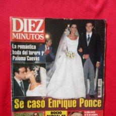 Coleccionismo de Revista Diez Minutos: DIEZ MINUTOS ENRIQUE PONCE Y PALOMA CUEVAS BODA NUM 2359 8-11-1996. Lote 217673681