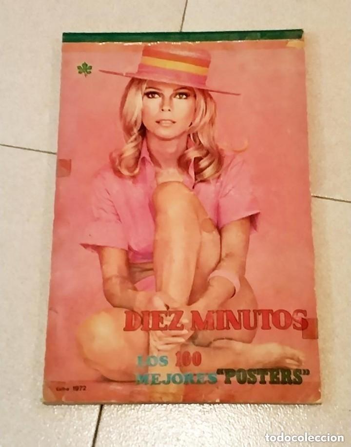 EXTRA DIEZ MINUTOS LOS 100 MEJORES POSTERS 1972 COMPLETO (Coleccionismo - Revistas y Periódicos Modernos (a partir de 1.940) - Revista Diez Minutos)
