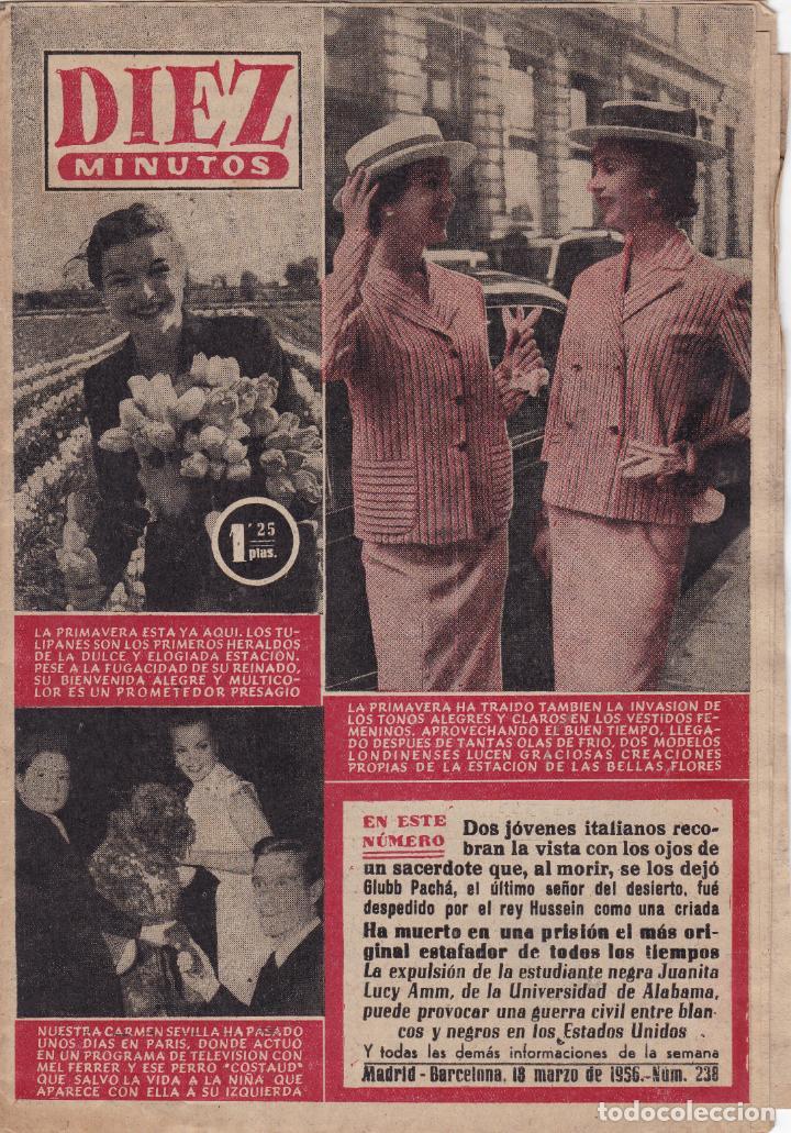 REVISTA DIEZ MINUTOS Nº - 238 --- 18 - MARZO 1956 (Coleccionismo - Revistas y Periódicos Modernos (a partir de 1.940) - Revista Diez Minutos)