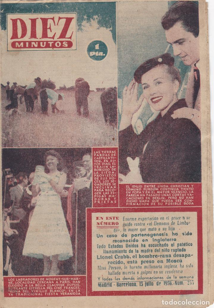 REVISTA DIEZ MINUTOS Nº - 255 --- 15 -- JULIO 1956 (Coleccionismo - Revistas y Periódicos Modernos (a partir de 1.940) - Revista Diez Minutos)