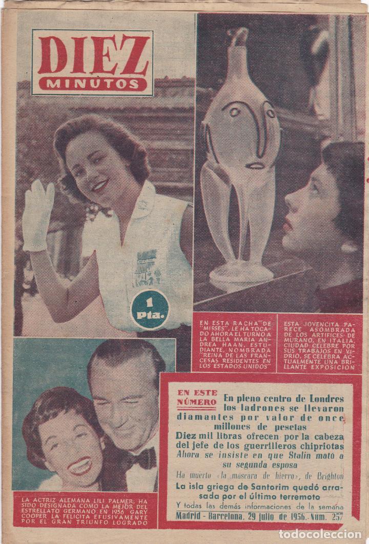 REVISTA DIEZ MINUTOS Nº - 257 --- 29 -- JULIO 1956 (Coleccionismo - Revistas y Periódicos Modernos (a partir de 1.940) - Revista Diez Minutos)