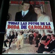 Coleccionismo de Revista Diez Minutos: DIEZ MINUTOS NUM. 1690. 14 DE ENERO DE 1984. TODAS LAS FOTOS DE LA BODA,DE CAROLINA DE MONACO.. Lote 222078723