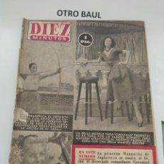 Coleccionismo de Revista Diez Minutos: REVISTA DIEZ MINUTOS, NUMERO 125, 17 DE ENERO DE 1954, LEER DESCRIPCION. Lote 223310238