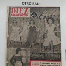 Coleccionismo de Revista Diez Minutos: REVISTA DIEZ MINUTOS, NUMERO 149, 4 DE JULIO DE 1954, LEER DESCRIPCION. Lote 223310967