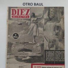 Coleccionismo de Revista Diez Minutos: REVISTA DIEZ MINUTOS, NUMERO 150, 11 DE JULIO DE 1954, LEER DESCRIPCION. Lote 223311095