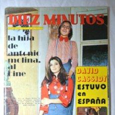 Coleccionismo de Revista Diez Minutos: REVISTA DIEZ MINUTOS Nº 1125 MARZO 1973 LA HIJA DE ANTONIO MOLINA AL CINE , DAVID CASSIDY. Lote 225264570