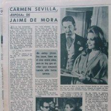 Coleccionismo de Revista Diez Minutos: RECORTE REVISTA DIEZ MINUTOS Nº 914 1969 CARMEN SEVILLA, JAIME DE MORA Y ARAGÓN. PORTADA Y 2 PGS. Lote 228042350