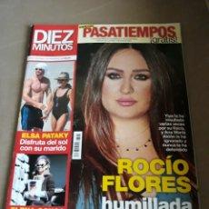Coleccionismo de Revista Diez Minutos: REVISTA DIEZ MINUTOS N° 3583 .ABRIL 2020. ELSA PATAKY. ROCIO FLORES HUMILLADA EN HONDURAS. Lote 234308895