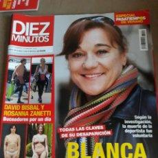 Coleccionismo de Revista Diez Minutos: REVISTA DIEZ MINUTOS N° 3552 . BLANCA FERNÁNDEZ OCHOA . HASTA SIEMPRE CAMPEONA . DAVID BISBAL .. Lote 234341880