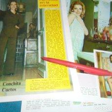 Coleccionismo de Revista Diez Minutos: RECORTE : FAMOSAS EN LA INTIMIDAD : CONCHITA CUETOS. DIEZ MINUTOS, OCTBRE 1972(#). Lote 243367795