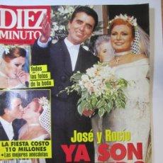 Coleccionismo de Revista Diez Minutos: REVISTA DIEZ MINUTOS Nº2271BODA ROCIO JURADO Y ORTEGA CANO. Lote 253153370