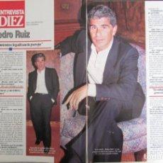 Coleccionismo de Revista Diez Minutos: RECORTE REVISTA DIEZ MINUTOS N.º 2158 1993 PEDRO RUIZ, 3 PGS. Lote 254986650