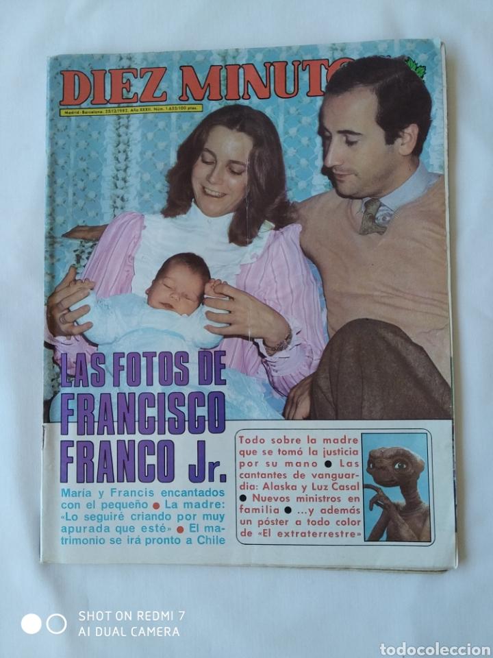 REVISTA DÍEZ MINUTOS NUM 1635 1982, FRANCISCO FRANCO JR,E.T Y MAS (Coleccionismo - Revistas y Periódicos Modernos (a partir de 1.940) - Revista Diez Minutos)