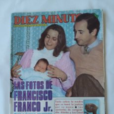 Coleccionismo de Revista Diez Minutos: REVISTA DÍEZ MINUTOS NUM 1635 1982, FRANCISCO FRANCO JR,E.T Y MAS. Lote 261125590