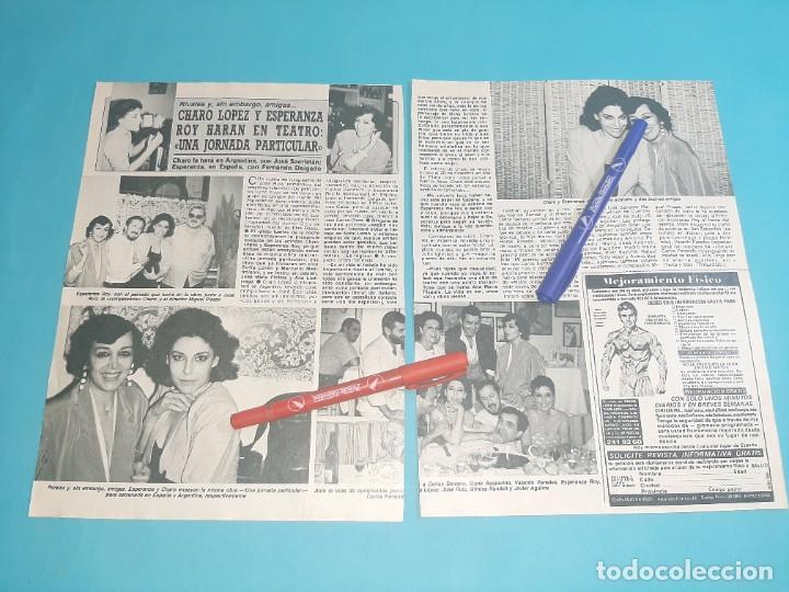 CHARO LOPEZ Y ESPERANZA ROY -ENTREVISTA- RECORTE 2 PAG- DIEZ MINUTOS AÑO 1986 (Coleccionismo - Revistas y Periódicos Modernos (a partir de 1.940) - Revista Diez Minutos)