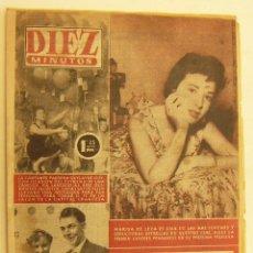 Coleccionismo de Revista Diez Minutos: REVISTA DIEZ MINUTOS Nº 220 1955. Lote 262616835